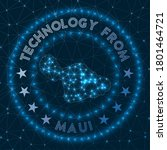 Technology From Maui....