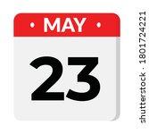23 may calendar icon  vector... | Shutterstock .eps vector #1801724221