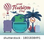 World tourism day background. Holiday concept in the midst of the world coronavirus outbreak.