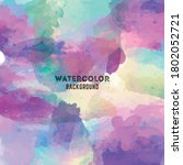 unique watercolor background... | Shutterstock .eps vector #1802052721