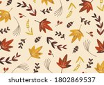 autumn leaves and tree nuts...   Shutterstock . vector #1802869537