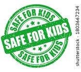 safe for kids vector stamp... | Shutterstock .eps vector #1803667234