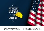 Labor Day Background. We Will...
