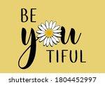 stay positive. daisy lettering ...   Shutterstock .eps vector #1804452997