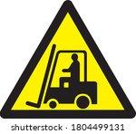 caution fork lift trucks... | Shutterstock . vector #1804499131