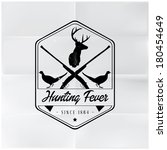 Hunting Fever Badge - stock vector