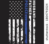 husband father police hero... | Shutterstock .eps vector #1804792024