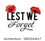 Lest We Forget   Remembrance...