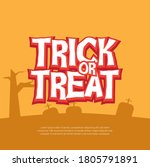 Halloween Trick Or Treat...