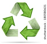 recycle symbol from crumpled... | Shutterstock . vector #180580631