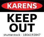 funny sign about the karen meme ... | Shutterstock .eps vector #1806192847