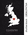 Love Coventry Picture. Map of United Kingdom with Heart as City Point. Vector Stock Illustration