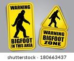 Stock vector bigfoot warning signs 180663437