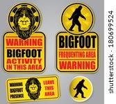 Stock vector bigfoot warning signs 180699524