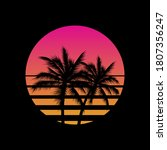 vintage styled sunset with palm ... | Shutterstock .eps vector #1807356247