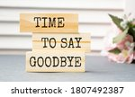 Time To Say Goodbye Message On...