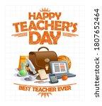 happy teacher's day card  best... | Shutterstock .eps vector #1807652464