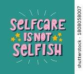 self care is not selfish... | Shutterstock .eps vector #1808058007