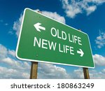 road sign to old life or new... | Shutterstock . vector #180863249