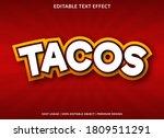 tacos text effect template...   Shutterstock .eps vector #1809511291