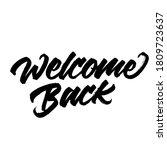 welcome back. hand lettering...   Shutterstock .eps vector #1809723637