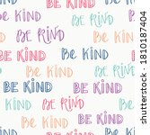 seamless pattern with be kind...   Shutterstock .eps vector #1810187404