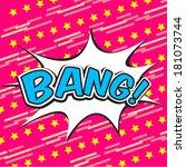 bang comic speech bubble | Shutterstock .eps vector #181073744