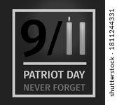 9 11 usa patriot day. never...   Shutterstock .eps vector #1811244331