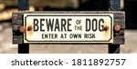 Beware Of The Dog Sign  United...