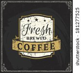coffee shop label with retro... | Shutterstock .eps vector #181277525
