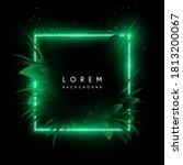 green light frame with leaves | Shutterstock .eps vector #1813200067