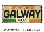 Welcome To Galway Vintage Rust...