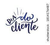dia do cliente. customer day.... | Shutterstock .eps vector #1814176487