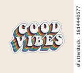 good vibes lettering with...   Shutterstock .eps vector #1814440577