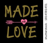 made with love graphic design... | Shutterstock .eps vector #1814581451