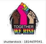 Together We Rise. Black And...