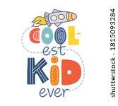 coolest kid ever   scandinavian ...   Shutterstock .eps vector #1815093284