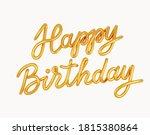 happy birthday golden 3d text...   Shutterstock .eps vector #1815380864