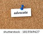 Advocate. Word Written On A...
