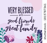 family home quotes very blessed ... | Shutterstock .eps vector #1815787361
