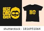 best dad ever. quote typography ...   Shutterstock .eps vector #1816951064