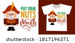 Put Your Nuts In My Mouth  ...