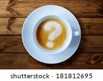Coffee Cup With Question Mark...