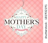 vintage happy mothers day... | Shutterstock .eps vector #181932191
