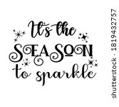 it's the season to sparkle... | Shutterstock .eps vector #1819432757