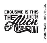 aliens quotes and slogan good...   Shutterstock .eps vector #1819492637