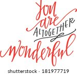 you are altogether wonderful | Shutterstock .eps vector #181977719
