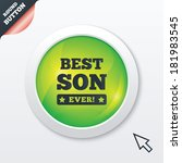 best son ever sign icon. award...