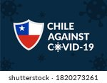 Chile Against Covid-19 Campaign - Vector Flat Design Illustration : Suitable for World Theme, Health / Medical Theme, Humanity Theme, Infographics and Other Graphic Related Assets.