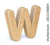 Rounded Wooden Font Letter W 3d ...
